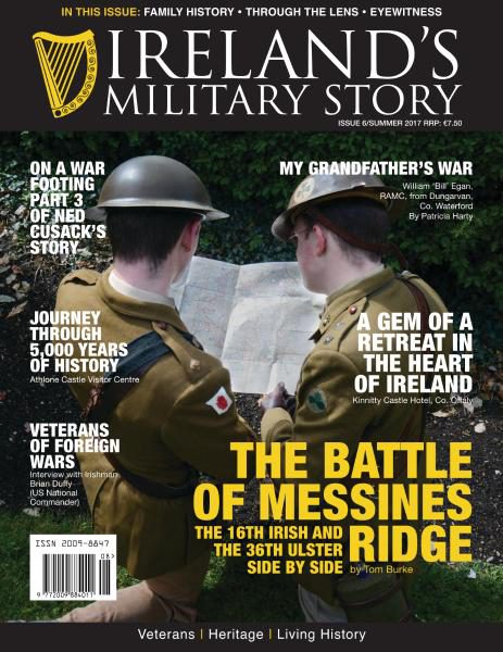 Ireland's Military Story — Issue 6 — Summer 2017