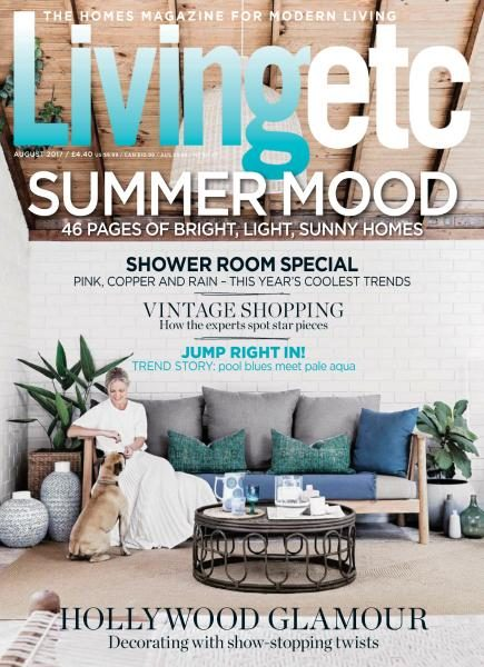 Living Etc UK — August 2017