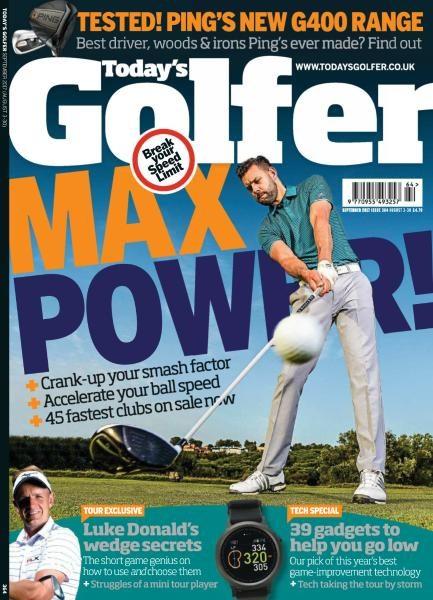 Today's Golfer UK — Issue 364 — September 2017