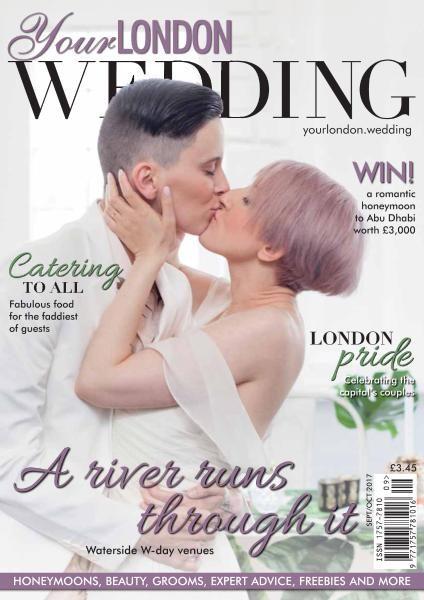 Your London Wedding — September-October 2017
