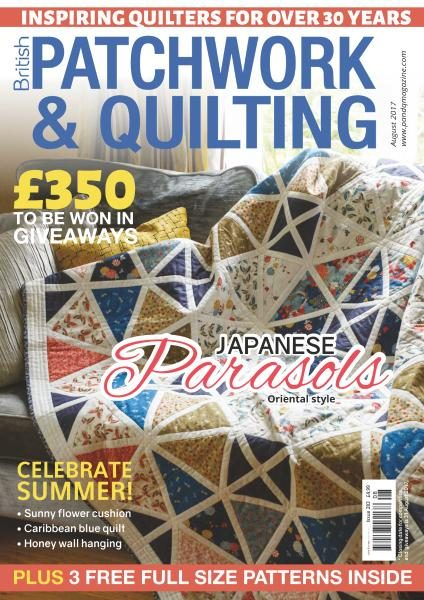 Patchwork & Quilting UK — August 2017