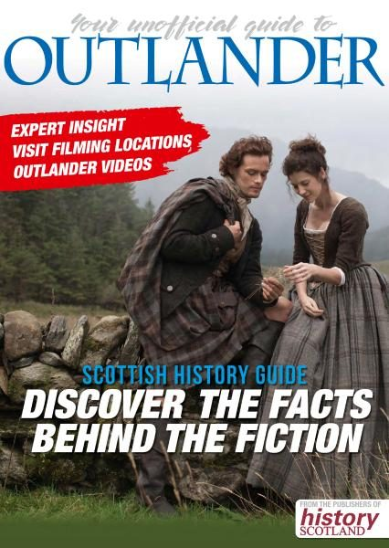 History Scotland — The Unofficial Outlander Guide 2017
