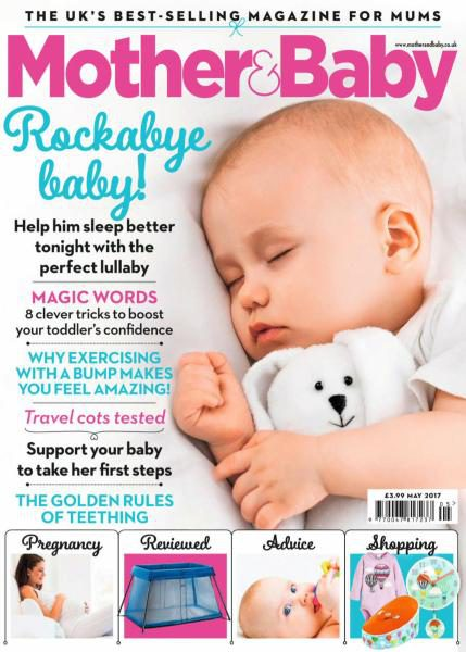Mother & Baby UK — May 2017