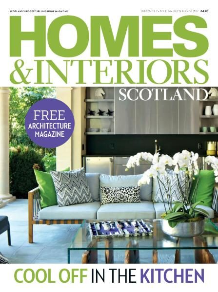 Homes & Interiors Scotland — Issue 114 — July-August 2017