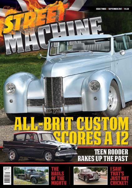 Street Machine UK — Issue 3 — September 2017