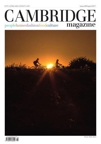 Cambridge Magazine — Issue 46 — August 2017