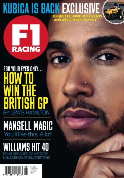 F1 Racing UK — Issue 258 — August 2017