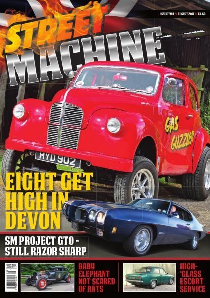 Street Machine UK — Issue 2 — August 2017