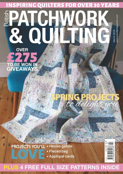 Patchwork & Quilting UK — March 2018