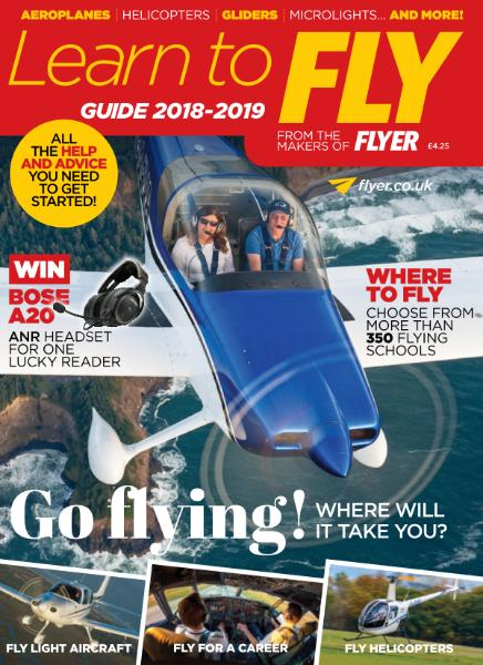 Flyer UK – Learn To Fly Guide 2018-2019