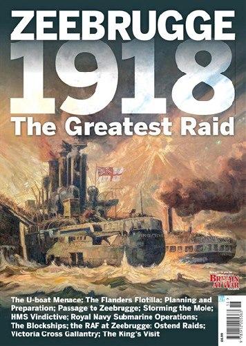 Zeebrugge 1918 The Great Raid (Britain At War Special 2018)