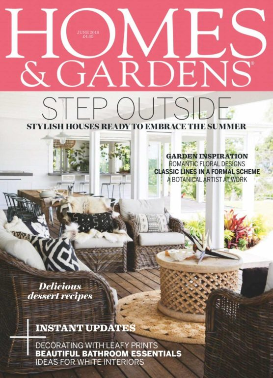 Homes & Gardens UK – June 2018