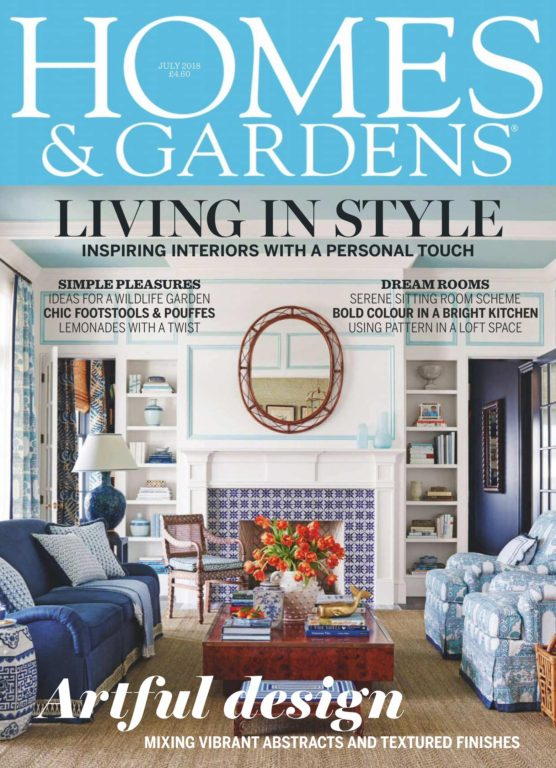 Homes & Gardens UK – July 2018