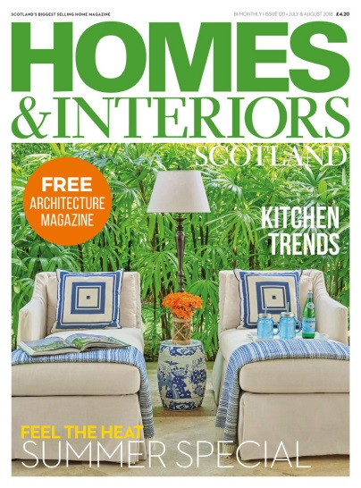 Homes & Interiors Scotland – July-August 2018