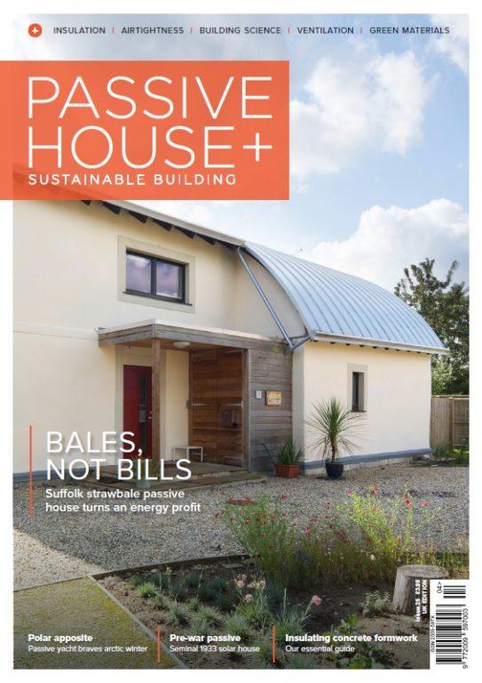 Passive House+ UK – Issue 25 2018