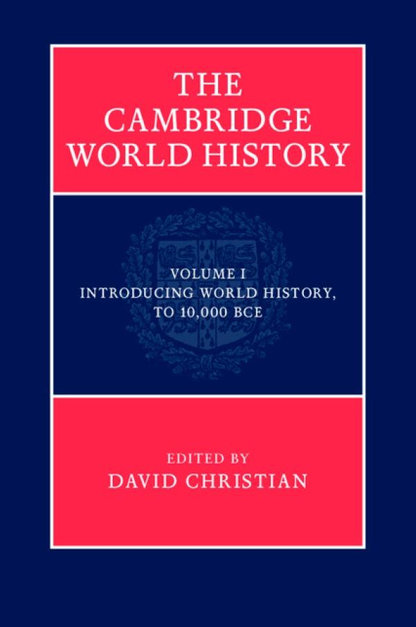 The Cambridge World History – Volumes I-IV