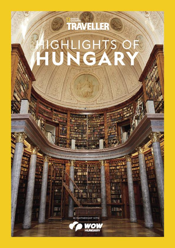 National Geographic Traveller UK – Highlights Of Hungary – Hungary Photography Supplement 2019