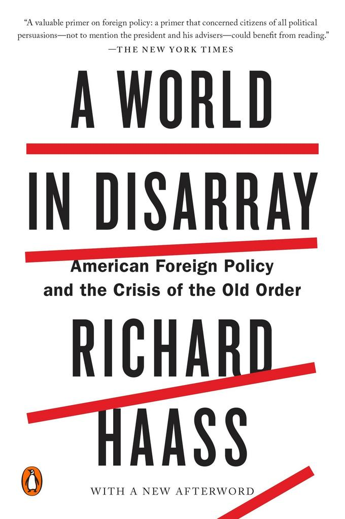 Richard Haass – A World In Disarray