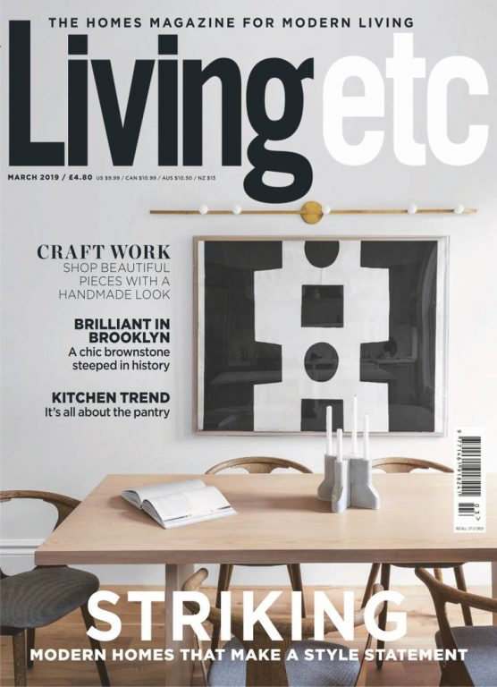 Living Etc UK – March 2019
