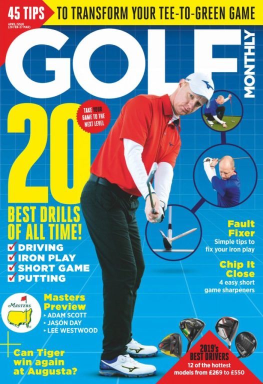 Golf Monthly UK – April 2019