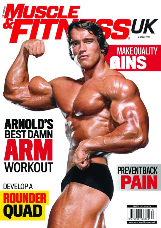 Muscle & Fitness UK – March 2019