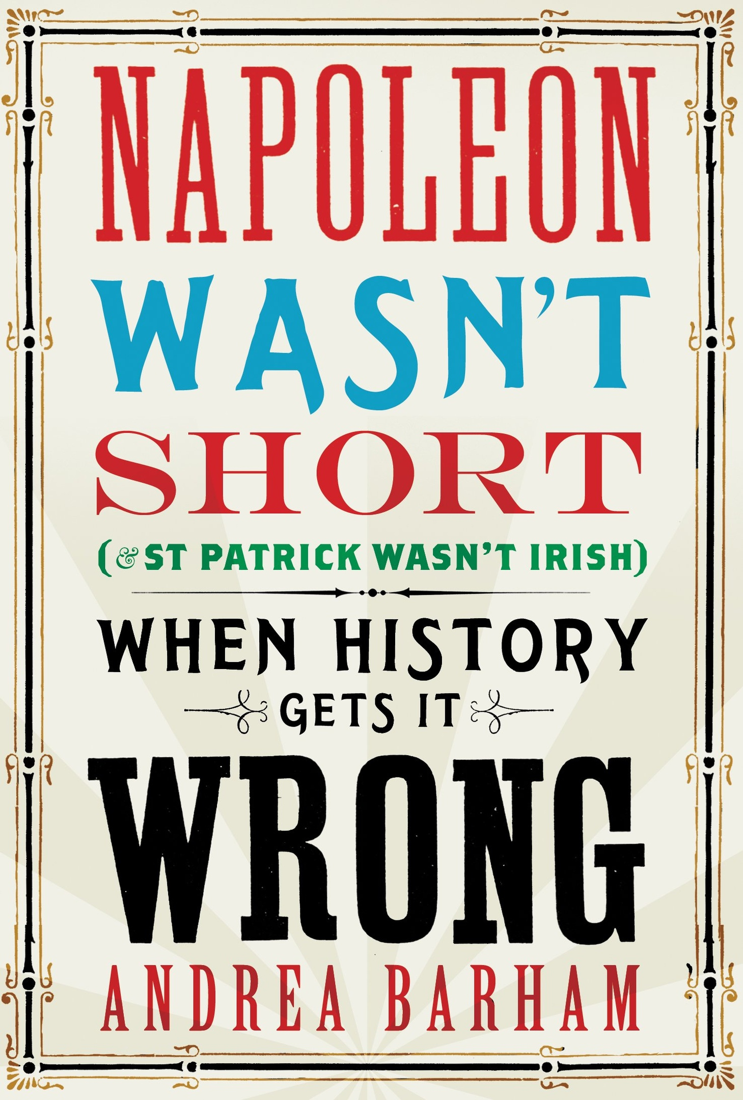 Andrea Barham – When History Gets It Wrong