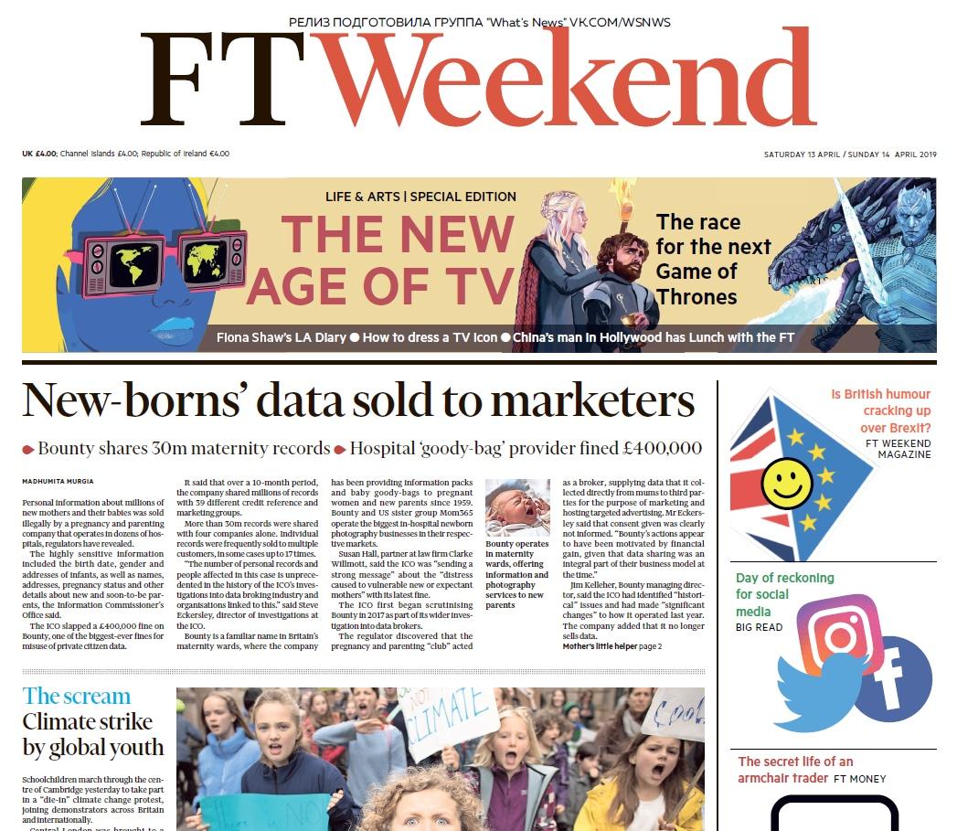 Financial Times UK – 13.04.2019 – 14.04.2019