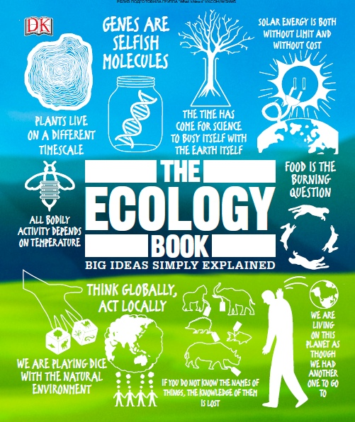 Big Ideas Simply Explained — The Ecology Book