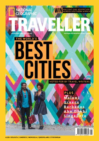 National Geographic Traveller UK – May 2019