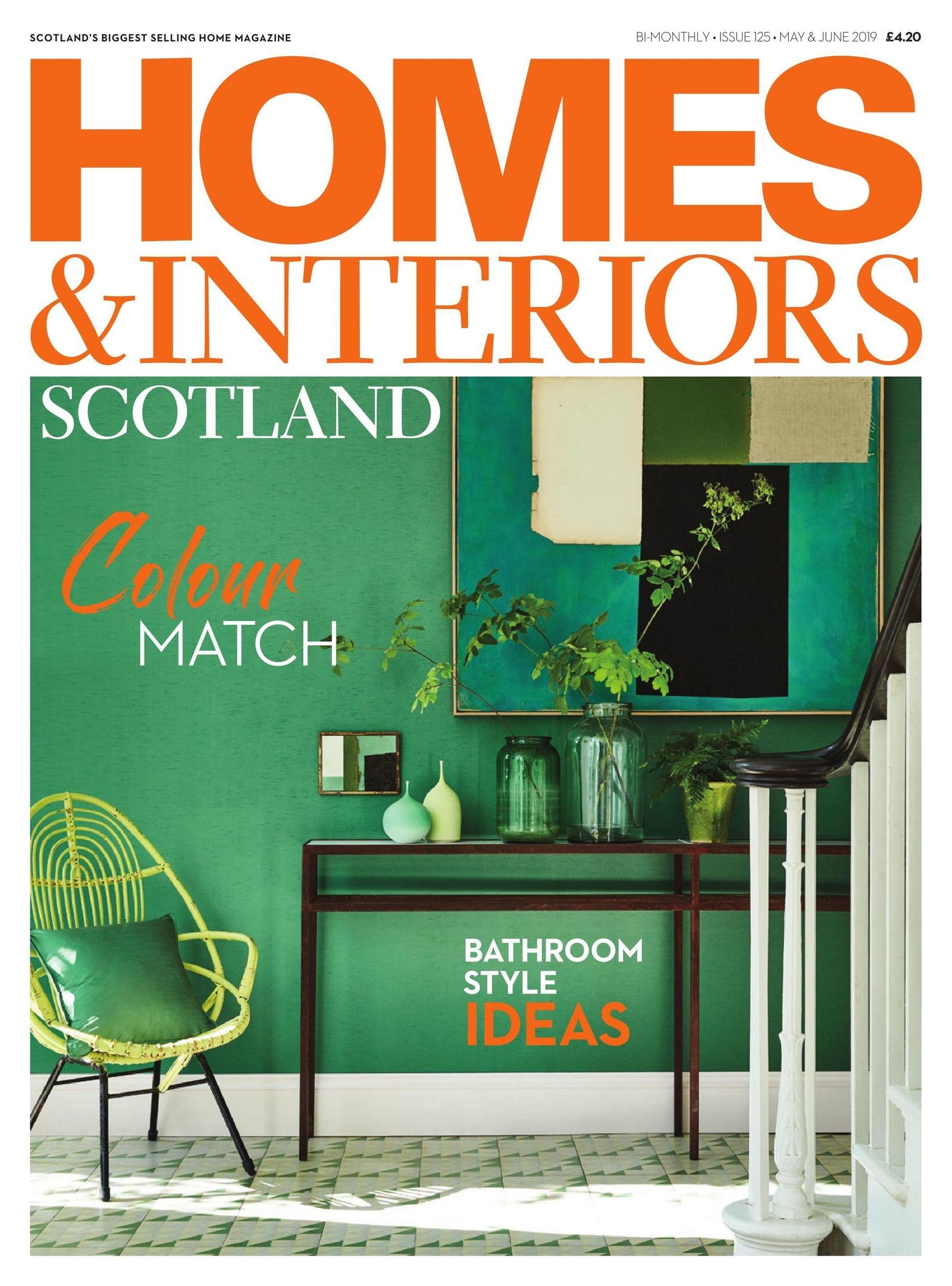 Homes & Interiors Scotland – April 2019