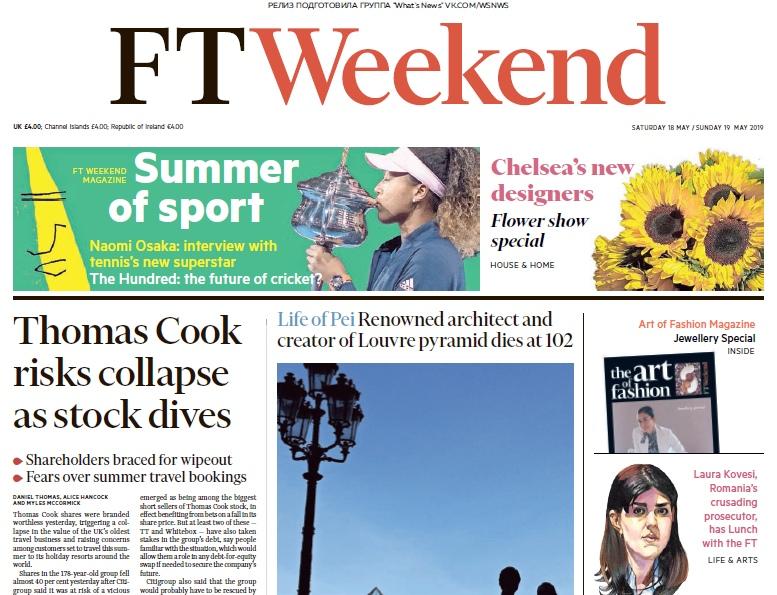 Financial Times UK – 18.05.2019 -19.05.2019
