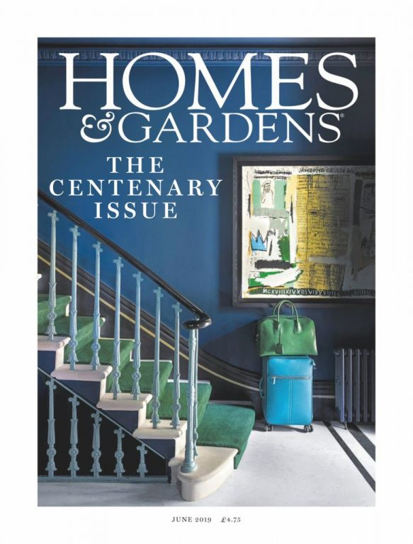 Homes & Gardens UK – June 2019