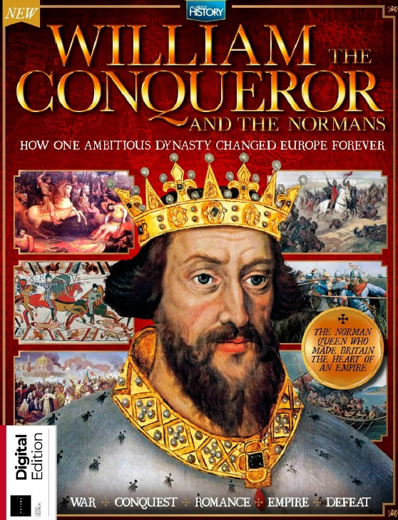 All About History – William The Conqueror & The Normans – 2019