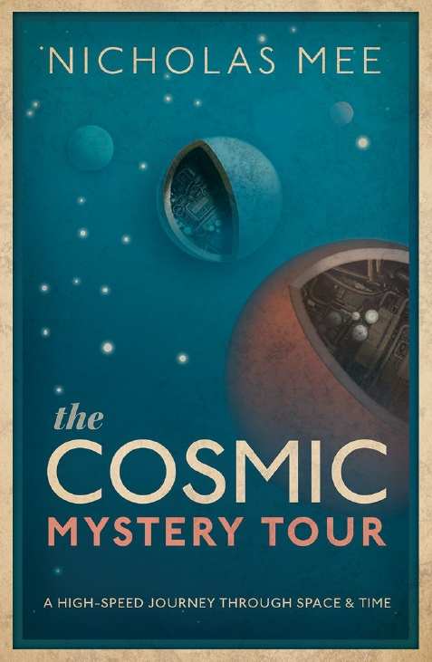 Nicholas Mee – The Cosmic Mystery Tour