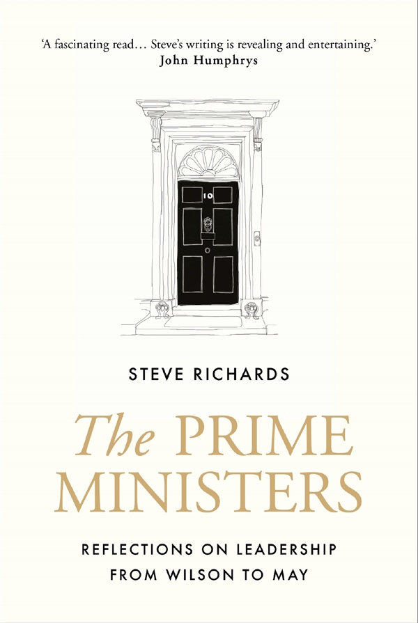 Steve Richards – The Prime Ministers