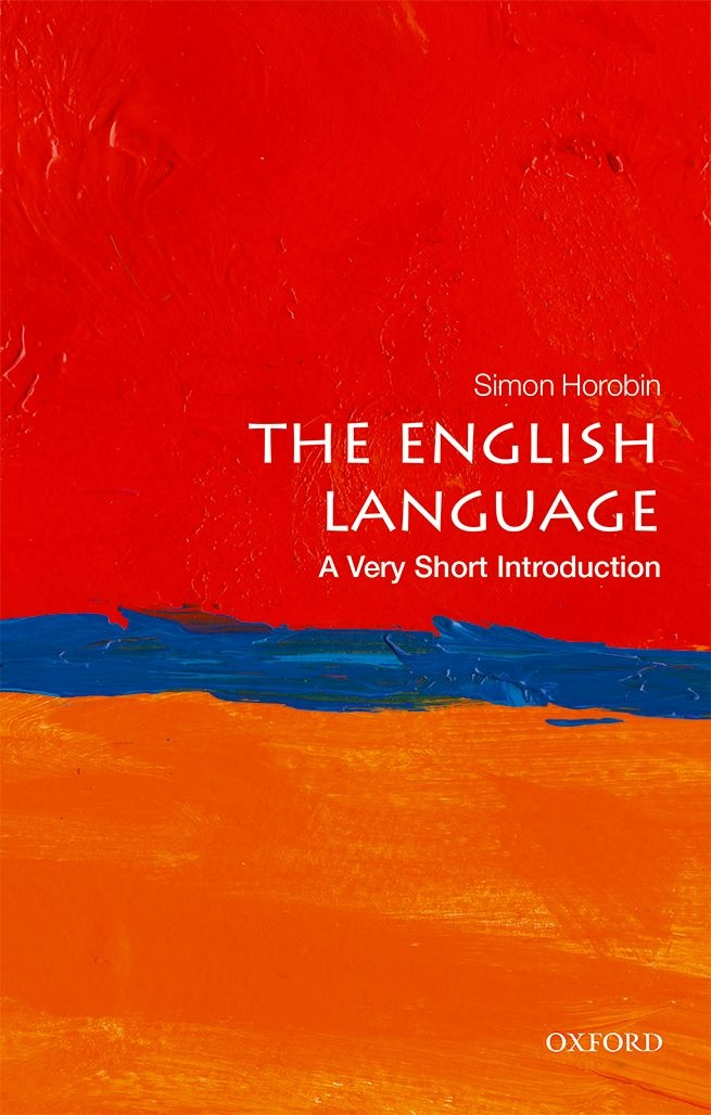 Simon Horobin — The English Language A Very Short Introduction