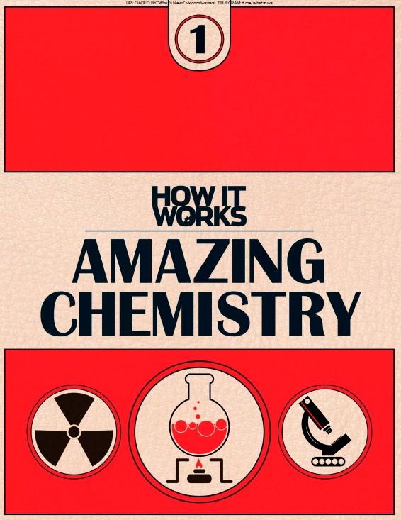 How It Works – Amazing Chemistry