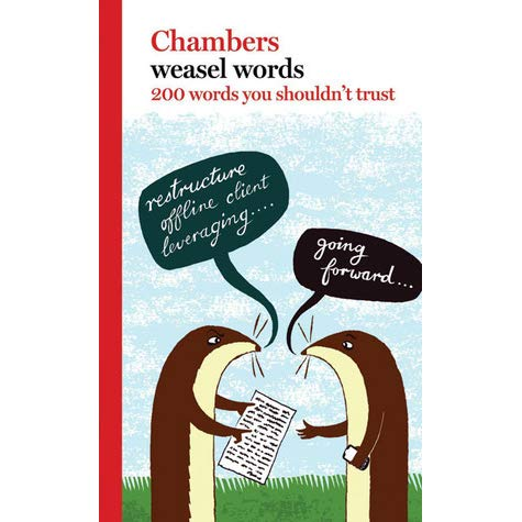 Chambers Weasel Words – 200 Words You Can't Trust