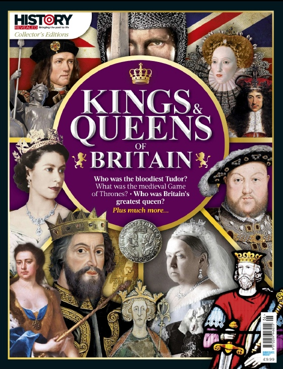 History Revealed Specials – Kings&Queens Of Britain – 2020