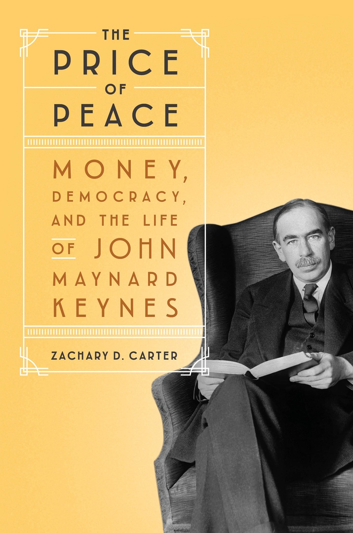 Zachary D.Carter — The Price Of Peace