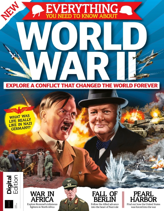 All About History – Everything You Need To Know About World War II