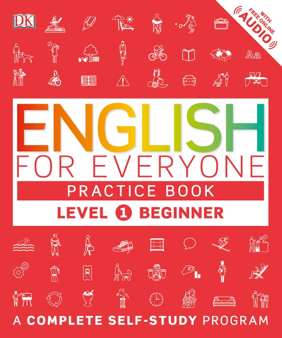 DK – English For Everyone – Level 1 – Beginner Practice Book