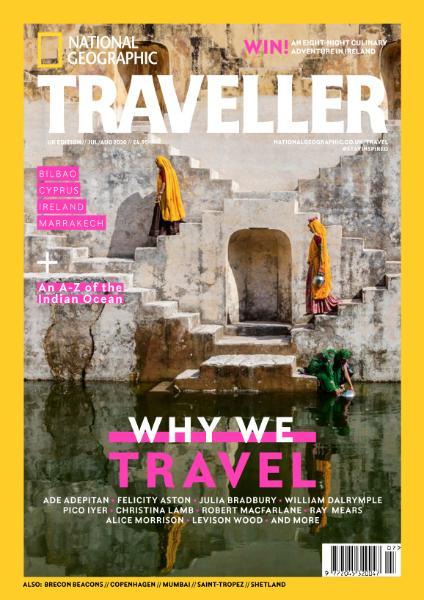 National Geographic Traveller UK – July-August 2020