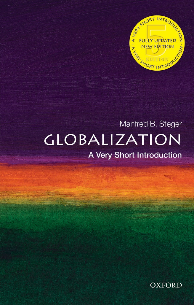 Manfred B.Steger – A Very Short Introduction – Globalization
