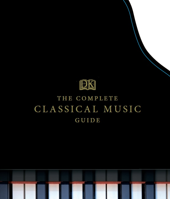 DK – The Complete Classical Music Guide