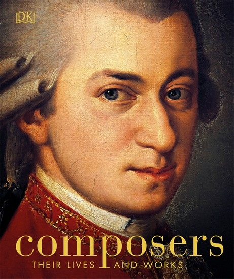 DK – Composers Their Lives And Works